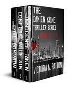 The Damine Kaine Thriller Series Books 1-3