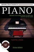 Aprenda A Tocar Canções No Piano