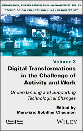 Digital Transformations in the Challenge of Activity and Work