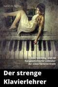 Der strenge Klavierlehrer