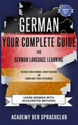 German Your Complete Guide To German Language Learning