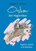 Oskar, der Hygieniker