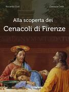 Alla scoperta dei Cenacoli di Firenze