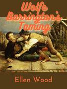 Wolfe Barrington's Taming