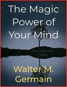 The Magic Power of Your Mind