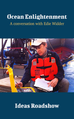 Ocean Enlightenment - A Conversation with Edie Widder