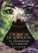 Crónicas de Angeath: El despertar de la magia
