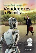 Vendedores o Robots