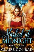 Marked at Midnight: Mark of the Dragon, Book 1