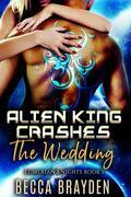 Alien King Crashes the Wedding: A Paranormal Sci-Fi Romance (Lumerian Knights - 1)