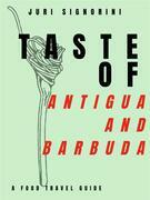 Taste of... Antigua and Barbuda