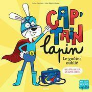 Cap'tain Lapin - Le goûter oublié