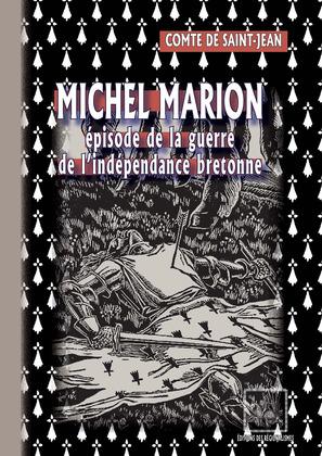 Michel Marion • épisode de la guerre de l'indépendance bretonne