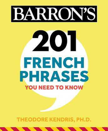 201 French Phrases You Need to Know Flashcards