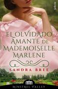 El olvidado amante de mademoiselle Marlene
