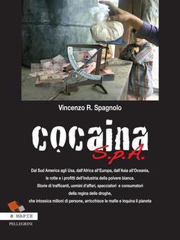 Cocaina S.p.A.