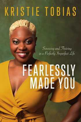 Fearlessly Made You