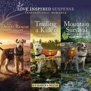Desert Rescue & Trailing a Killer & Mountain Survival