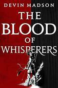 The Blood of Whisperers