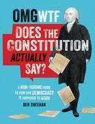 ¿Qué diablos dice realmente la Constituci¿n? [OMG WTF Does the Constitution Actually Say?]