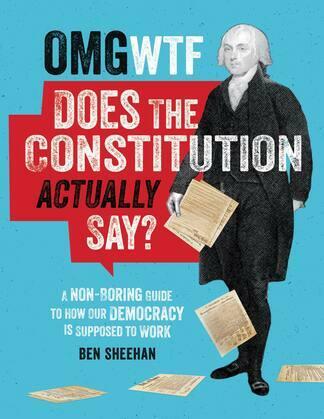 ¿Qu¿ diablos dice realmente la Constituci¿n? [OMG WTF Does the Constitution Actually Say?]