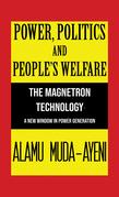 Power, Politics and People's Welfare