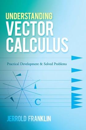 Understanding Vector Calculus
