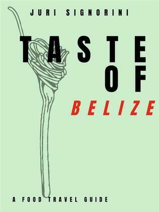 Taste of... Belize