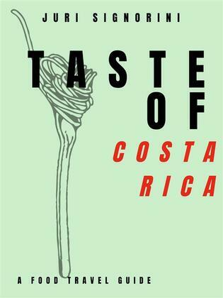 Taste of... Costa Rica