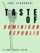 Taste of... Dominican Republic