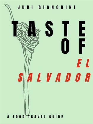 Taste of... El Salvador