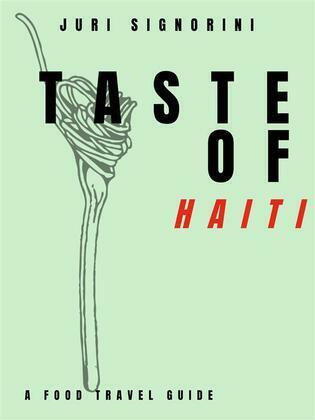 Taste of... Haiti