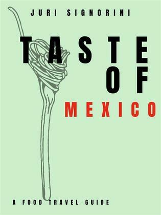 Taste of... Mexico
