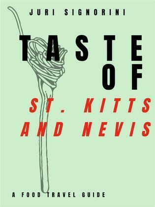Taste of... St. Kitts and Nevis