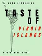 Taste of... Virgin Islands