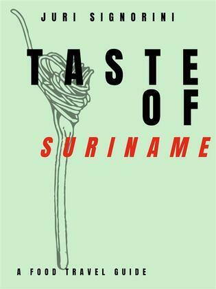 Taste of... Suriname
