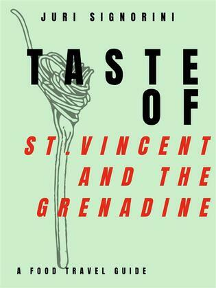 Taste of... St. Vincent and the Grenadine