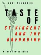 Taste of... St. Vincent and the Grenadine