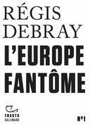 Tracts (N°1) - L'Europe fantôme
