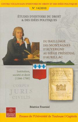 Du bailliage des montagnes d'Auvergne au siège présidial d'Aurillac