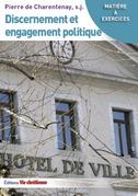 Discernement et engagement politique