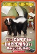Macdonald Hall #1: This Can't Be Happening at Macdonald Hall!