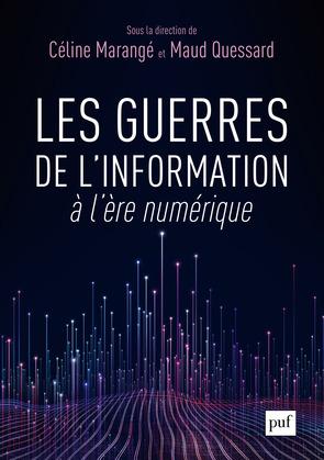 Les guerres de l'information à l'ère numérique