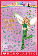 Dance Fairies #2: Jade the Disco Fairy