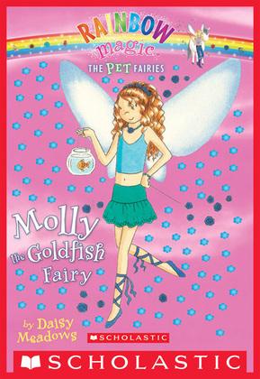 Pet Fairies #6: Molly the Goldfish Fairy
