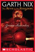 Grim Tuesday (The Keys to the Kingdom #2)