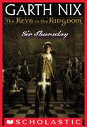 Sir Thursday (The Keys to the Kingdom #4)