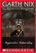 Superior Saturday (The Keys to the Kingdom #6)