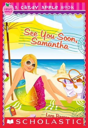 Candy Apple #26: See You Soon, Samantha