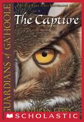 The Capture (Guardians of Ga'Hoole #1)